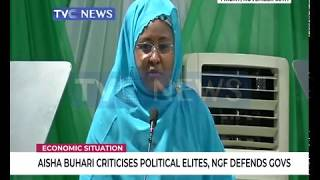 Aisha Buhari criticises political elites, NGF defends govs