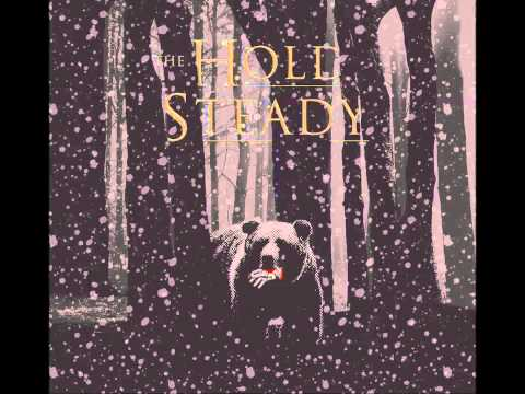 The Hold Steady - The Bear And The Maiden Fair