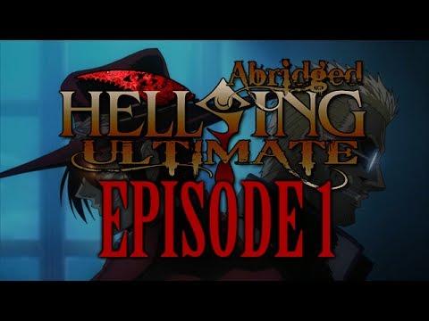 *TFS* Hellsing Ultimate Abridged Episode 1
