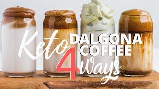4 WAYS TO MAKE KETO DALGONA COFFEE | EASY SUGAR FREE DALGONA COFFEE RECIPES