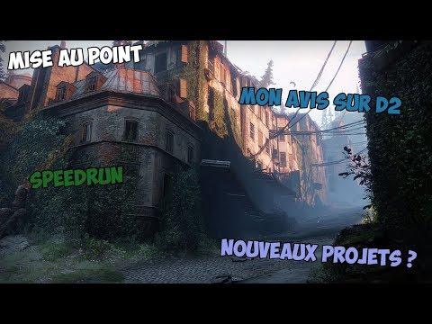 Mise au Point! - Destiny 2, Speedrun, Vlog, Nouveaux Projets?