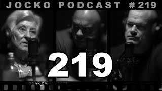Jocko Podcast 219 w/ Rose Schindler: Auschwitz Survivor. Never Give Up Hope.