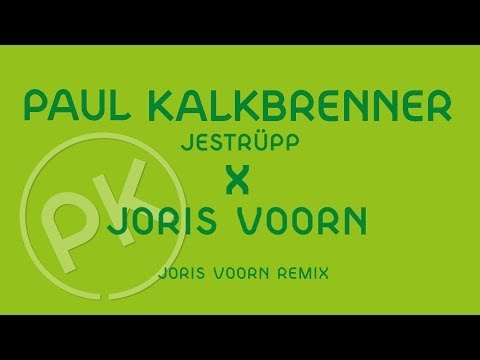 Paul Kalkbrenner - Jestrupp