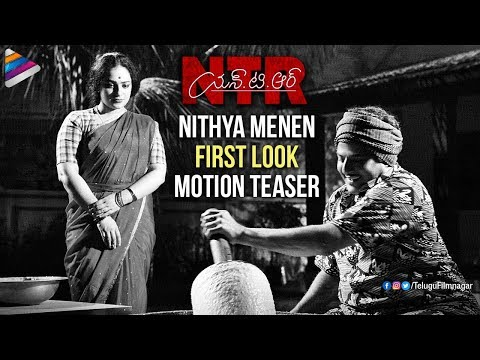 NTR Biopic | Nithya Menen First Look Motion Poster | Balakrishna | Rana | Kathanayakudu | Fan Made