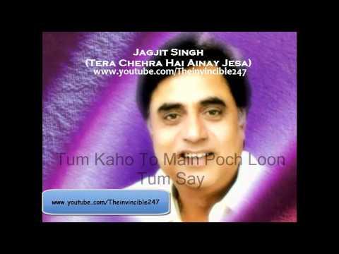 Tera Chehra Hai Ainay Jesa Lyrics ( By Jagjit Singh ) HD