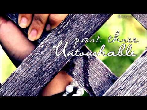 _Untouchable - three