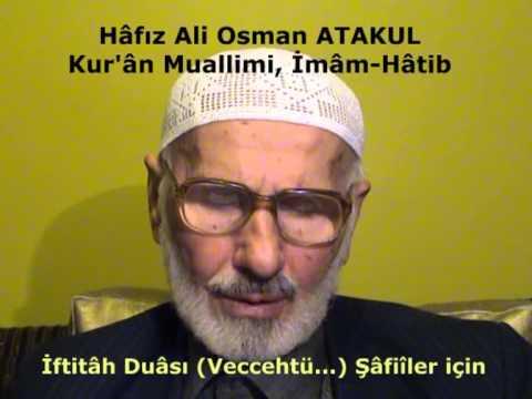 17 İftitâh Duâsı Veccehtü    Şâfiîler için Hâfız Ali Osman ATAKUL