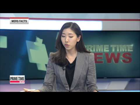 PRIME TIME NEWS 22:00 Korea's MERS death toll rises to 3