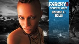 Far Cry 3 - IGN Survival Guide Episode 2_ Skills