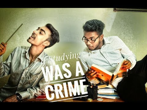 If Studying Was A Crime