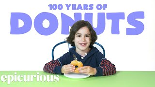 Kids Try 100 Years of Donuts | Epicurious