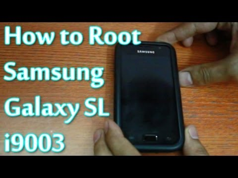How to Safely Root Samsung Galaxy SL i9003