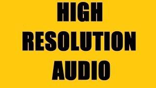 High Resolution Audio Formats - FLAC, ALAC, WAV, AIFF, DSD - 24-bit/192kHz Audio