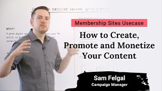 Membership Sites | How to Create, Promote and Monetize Your Content