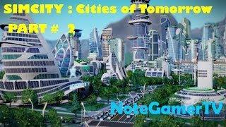 Simcity : Cities of Tomorrow Thailand # 2 - เมืองอนาคตนั้นดีมันดีจริงๆ