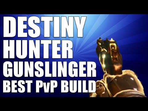Destiny best pvp gunslinger build hunter youtube