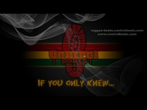 Control Beatz - If You Only Knew ( Reggae Beat   Instrumental ) video