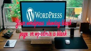 download lagu Blank Page Wordpress And - White Screen Of Death, gratis
