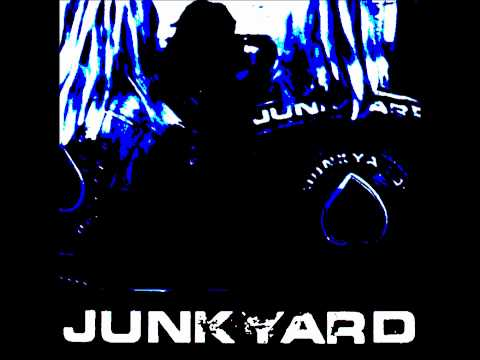 Junkyard - Shot In The Dark