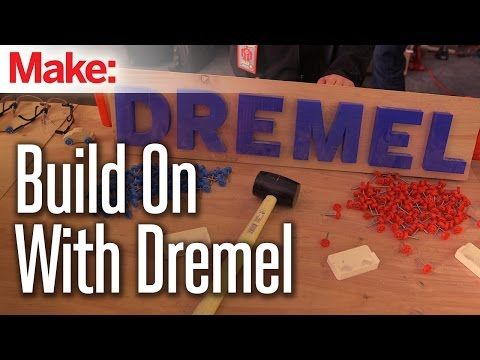 Build On with Dremel at Maker Faire