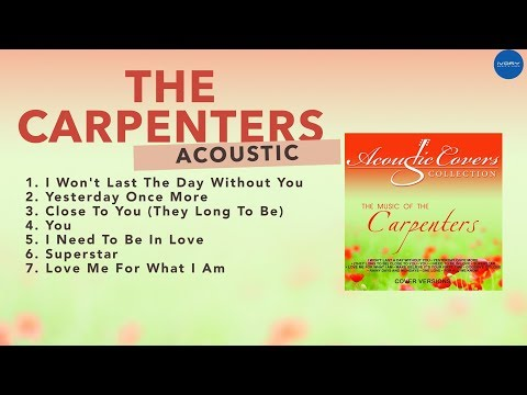 Music of The Carpenters (Acoustic Covers) | NON-STOP
