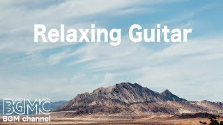 Relaxing Guitar Music - Easy Listening Light Music - Ambient Elevator Music