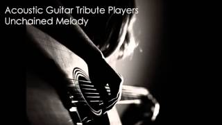 Unchained Melody Acoustic Guitar Tribute Players