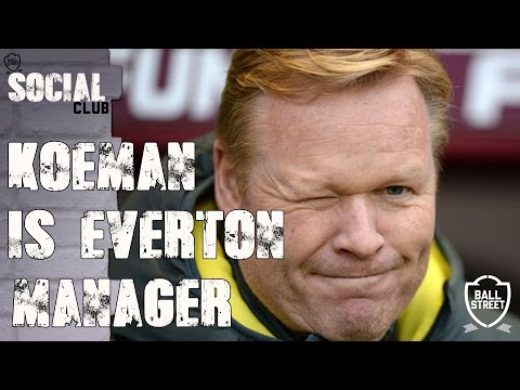 KOEMAN ANNOUNCED AS EVERTON MANAGER | SOCIAL CLUB with @ToffeeTV1