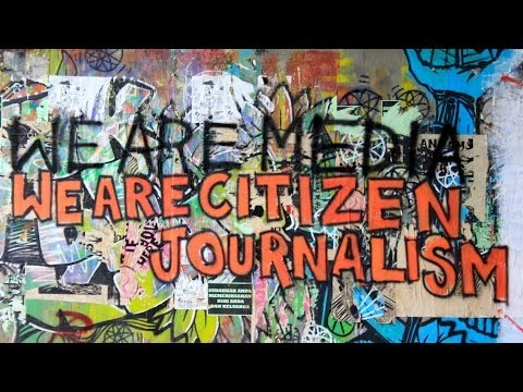Citizen Journalists Equal To Corporate Media