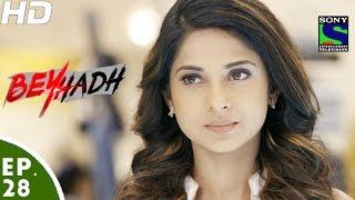 Beyhadh - बेहद - Episode 28 - 17th November, 2016