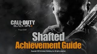 Call of Duty_ Black Ops 2 - Shafted Guide
