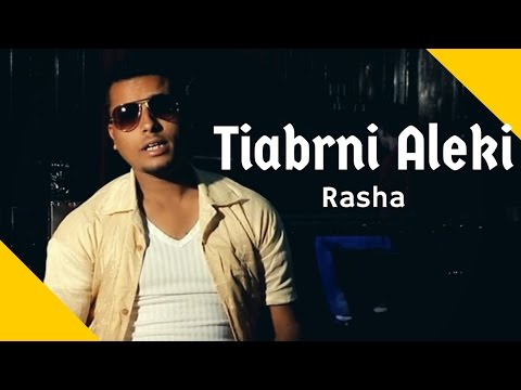 Eseyas Salh (Rasha) - Tiabrni Aleki | ትዓብርኒ ኣለኺ - New Eritrean Music 2016 (Official Video)