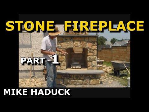 How I build a stone fireplace (Part 1of 2)  Mike Haduck
