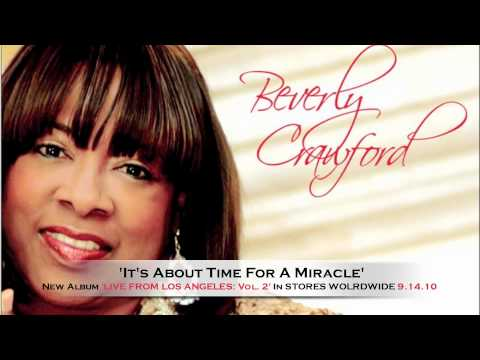 **NEW 2012** Beverly Crawford 'Its About Time For A Miracle'