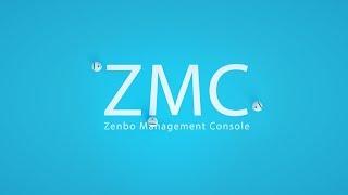 Zenbo Management Console (ZMC)