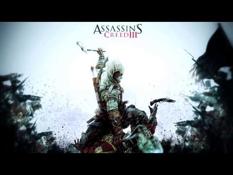Assassins Creed 3 OST #01 - Assassins Creed III Main Theme