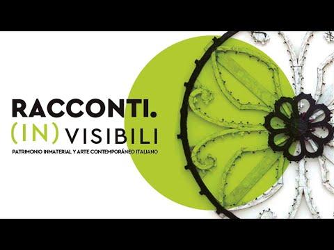Video Racconti (In) visibili. Patrimonio inmaterial y arte contemporáneo italiano | LHCM