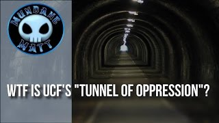 "[News] WTF is UCF's ""Tunnel of Oppression""?"