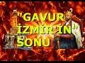 Gavur İzmir'in Sonu