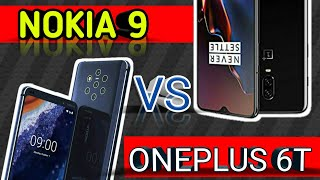 Nokia 9 VS Oneplus 6T full overview in hindi echnical mystery
