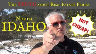Cost of real estate in IDAHO is not cheap!