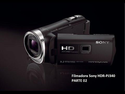 Filmadora Sony HDR-PJ340 Parte 02
