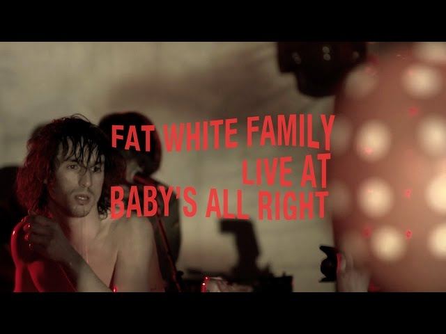 Fat White Family Live at Baby's All Right