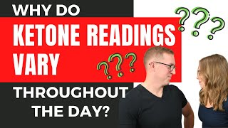 Why do ketone readings vary throughout the day? Keto Diet Tips With Health Coach Tara & Jeremy