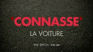 Connasse / The Bitch -  The car - english subtitled