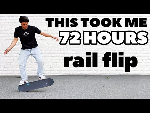 """I learned """"THE RAIL FLIP"""" in 72 Hours"""