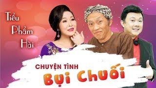 Chuyện Tình Bụi Chuối - Tiểu Phẩm Hài Hoài Linh, Chí Tài, Hồng Vân | Hoa Dương TV