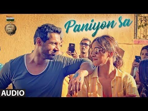 Download Lagu  PANIYON SA Full Audio | Satyameva Jayate | John Abraham | Aisha | Tulsi Kumar | Atif Aslam |Rochak K Mp3 Free