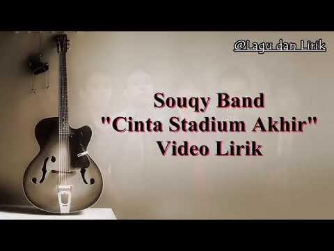 Download  Souqy band cinta stadium akhir Gratis, download lagu terbaru