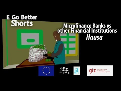 E Go Better SHORTS: MFBs vs other Financial Institutions (Hausa) /Microfinance Education